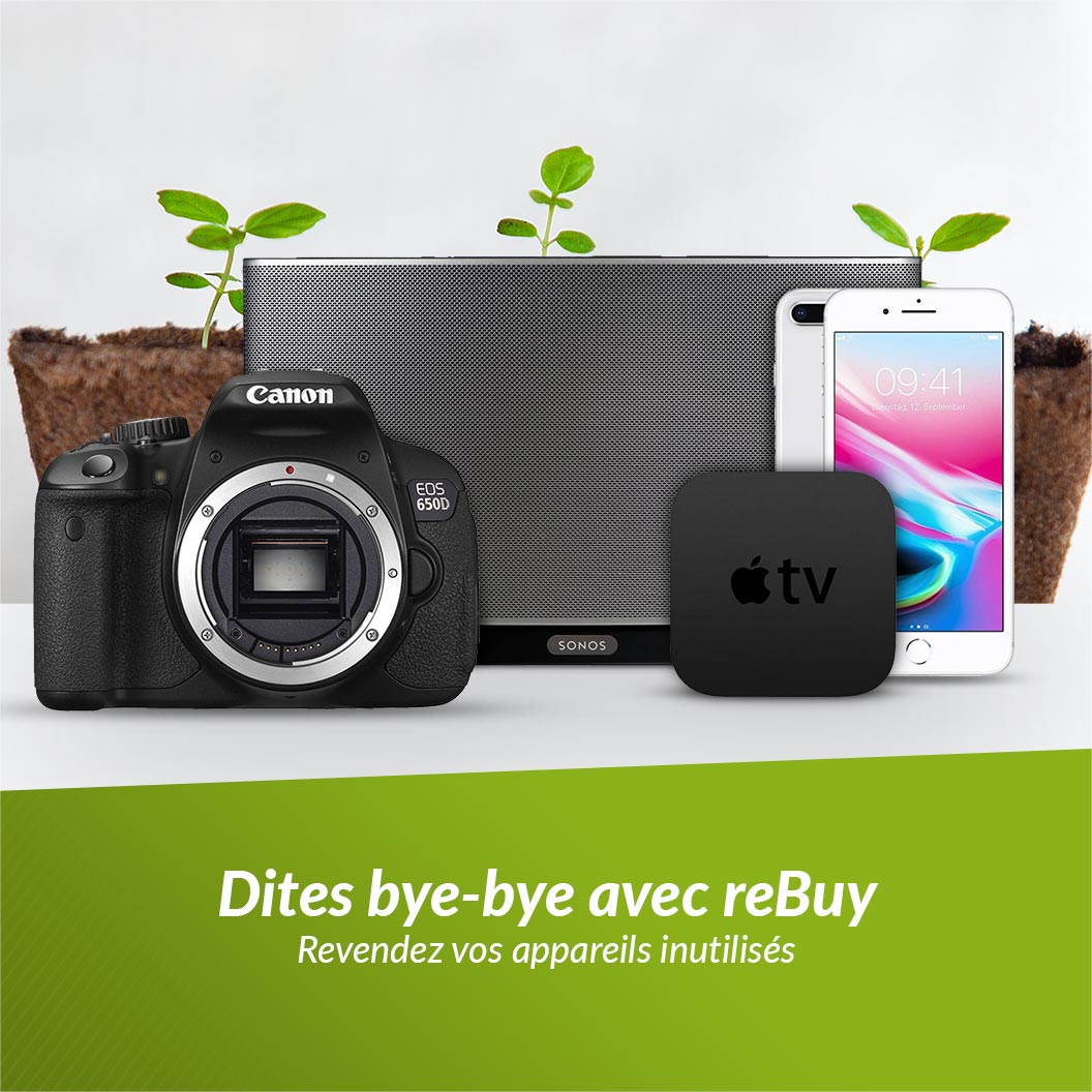 Dites bye-bye avec reBuy Revendez vos appareils inutilisés